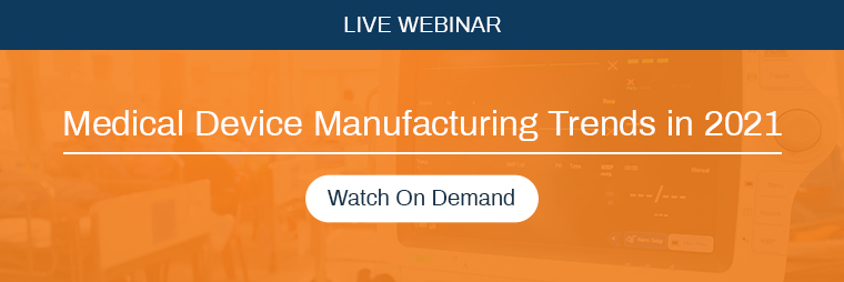 Medical Device Manufacturing trends