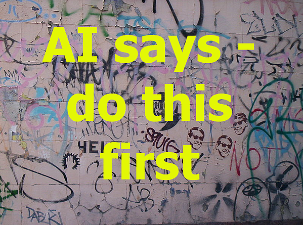 AI says -do this first
