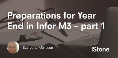 Preparations for Year End in Infor M3–part 1